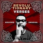 Revolutionary Verses - Ndukwe Onuoha