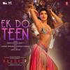 """Ek Do Teen (From """"Baaghi 2"""") - Shreya Ghoshal, Parry G, Sandeep Shirodkar & Laxmikant-Pyarelal"""