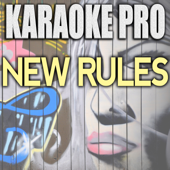 Download Karaoke Pro - New Rules (Originally Performed by Dua Lipa) [Instrumental Version]