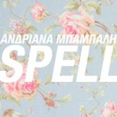 Ανδριάνα Μπάμπαλη - Spell artwork