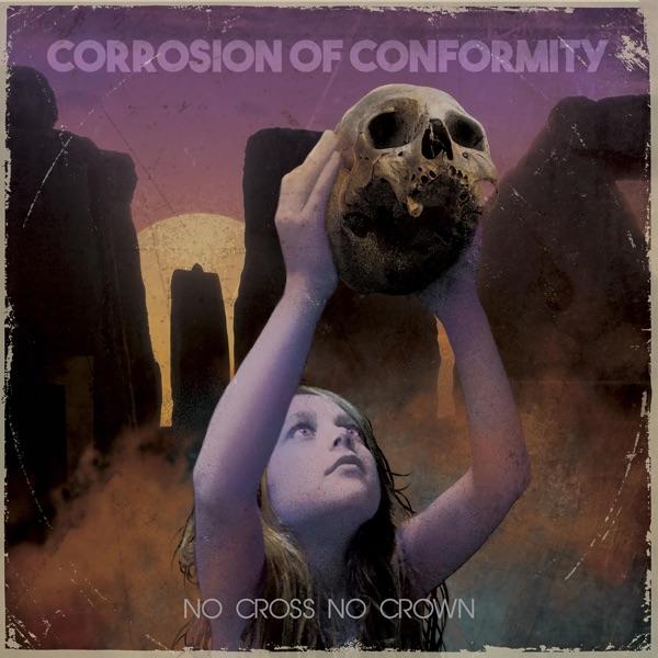 No Cross No Crown Corrosion of Conformity CD cover