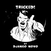 Django Novo - Tricked! artwork