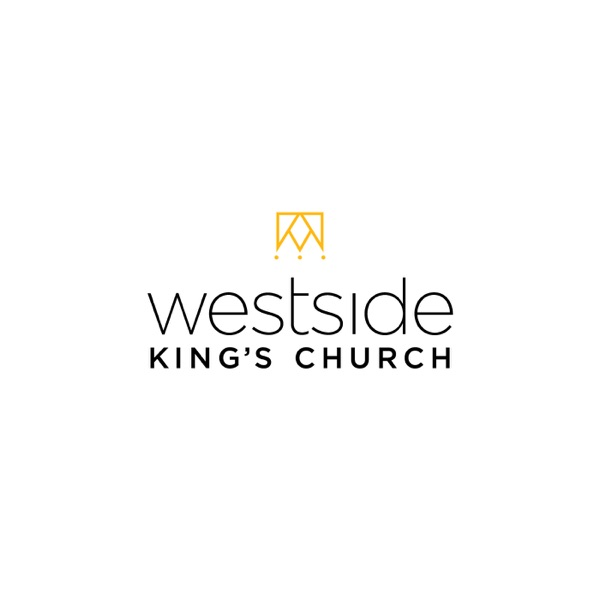The Westside King's Church Podcast