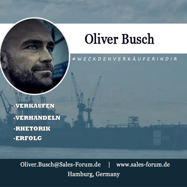 Mehr Umsatz beim Verkaufen mit Oliver Busch
