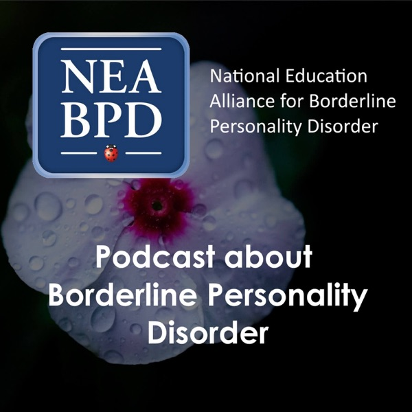 A Podcast About Borderline Personality Disorder