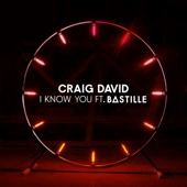 Craig David - I Know You (feat. Bastille) artwork
