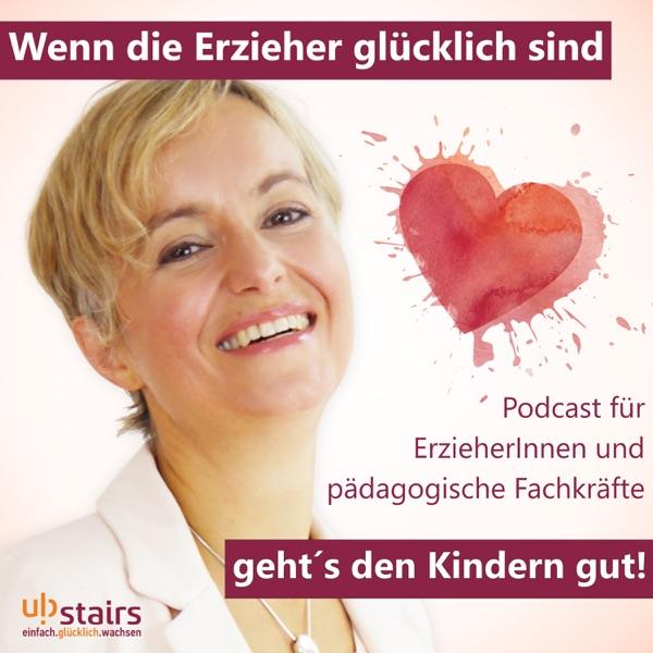 Wenn die Erzieher glücklich sind, geht´s den Kindern gut!    Der Podcast von ubstairs - Fortbildungs...