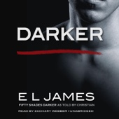 E L James - Darker: Fifty Shades Darker as Told by Christian (Unabridged)  artwork