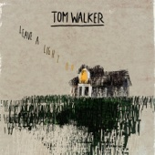 Tom Walker - Leave a Light On Grafik