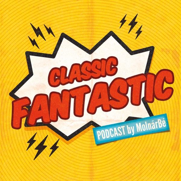 Classic Fantastic Podcast