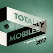Totally Mobilee - The Greatest Hits 2017