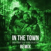 In the Town (feat. Sergio Sylvestre) [Remix]