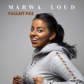 Marwa Loud - Fallait pas  artwork