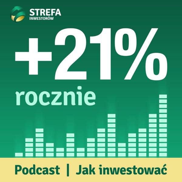 21% Rocznie | Podcast | Jak inwestować