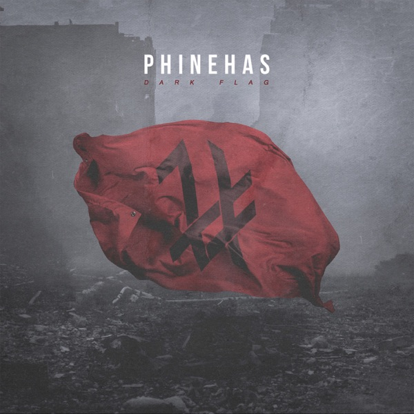 Phinehas - Dark Flag (2017)