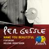 Per Gessle - Name You Beautiful (feat. Helene Josefsson) artwork