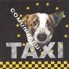 Comunitaru' - EP, Taxi
