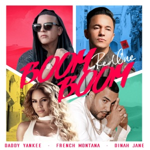 REDONE, DADDY YANKEE, FRENCH MONTANA & DINAH JANE