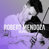 Despacito - Robert Mendoza