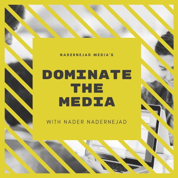 Dominate the Media with Nadernejad Media