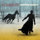 Rettidig Ømhed - Elisabeth
