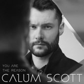 Calum Scott - You Are The Reason artwork