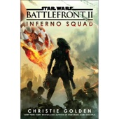 Battlefront II: Inferno Squad (Star Wars) (Unabridged) - Christie Golden Cover Art