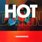 The Shadowboxers - Hot Damn  artwork