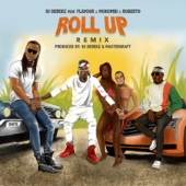 Roll Up (feat. Flavour, Mohombi & Roberto) [Remix]