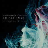 [Download] So Far Away (feat. Jamie Scott & Romy Dya) MP3