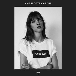 CHARLOTTE CARDIN - Main Girl