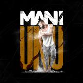 Unu - Mani