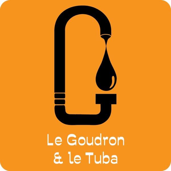 Le Goudron et le Tuba