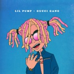 Gucci Gang - Single