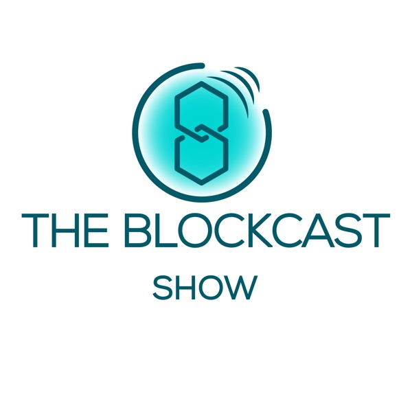 The Blockcast Show: Everything about Blockchain, Bitcoin, Ethereum, and Cryptocurrency