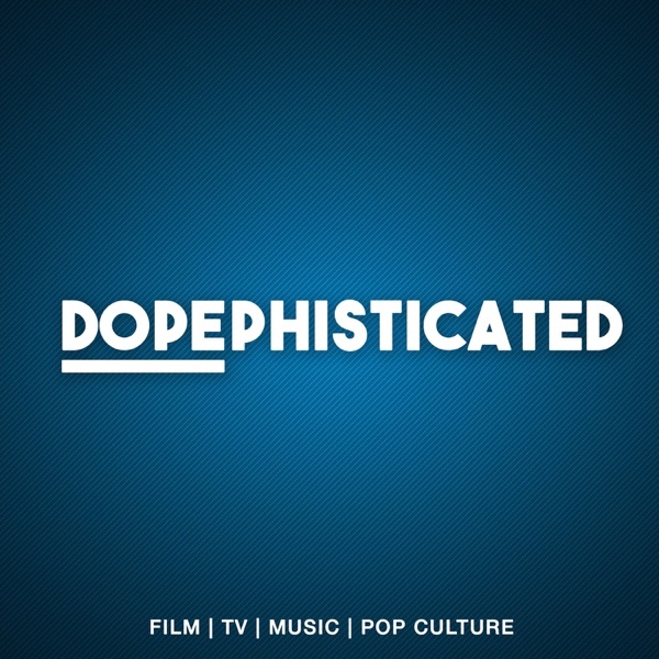Dopephisticated