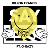 Say Less (feat. G-Eazy) [Remixes], Vol. 2, Dillon Francis