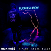 Florida Boy (feat. T-Pain & Kodak Black) - Rick Ross