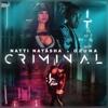 Criminal - Natti Natasha & Ozuna mp3