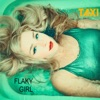 Flaky Girl - Single, Taxi
