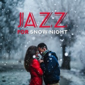 Jazz for Snow Night: Relaxing and Romantic Winter Evenings with Sax Rhythms