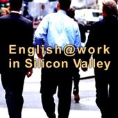 ビジネス英会話 English@Work In Silicon Valley (第1~4章) - English Vitamin