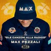Max Pezzali - Le canzoni alla radio artwork