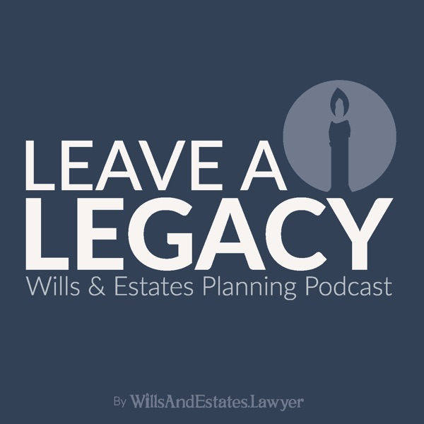 Podcasts – WillsAndEstates.Lawyer