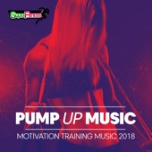Pump Up Music 2018: Motivation Training Music