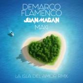 Demarco Flamenco, Juan Magan & Maki - La isla del amor (RMX) portada
