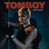 Tomboy - Toni Romiti