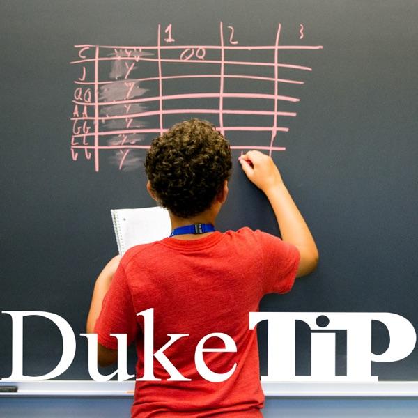 The Duke TIP Podcast