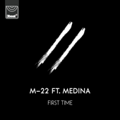 First Time (feat. Medina)