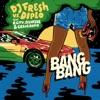Bang Bang (feat. R.City, Selah Sue & Craig David) - Single
